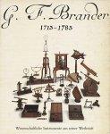 Brachner, Alto (red.) - G.F. Brander 1713-1783. Wissenschaftliche Instrumente aus seiner Werkstatt