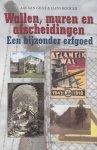 Aat van Gilst ; H. Kooger - Wallen, muren en afscheidingen