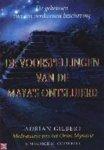 Adrian Gilbert & Maurice M. Cotterel - De voorspellingen van de Maya's ontsluierd