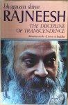 Bhagwan Shree Rajneesh (Osho) - The discipline of transcendence. Volume 2. Discourses on the 42 sutras of Buddha.