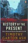 Timothy Garton Ash - History of the Present