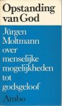 Moltmann - Opstanding van god / druk 1