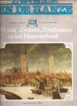 Berkenvelder, F. C. - Zwolle en de Hanze. 750 jaar Zwolsen, Zwollenaren en het Hanzeverbond.