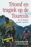 Kerckhoffs, Raymond en Robert Janssens - Triomf en techniek op de Tourcols - als de flanken konden spreken