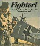 Held, Werner - Fighter! - Luftwaffe planes and pilots