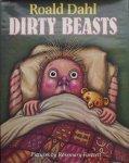 Roald Dahl. - Dirty Beasts