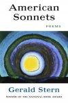 Gerald Stern - American Sonnets