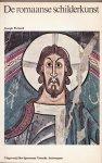 Schrijvers: Joseph Pichard (vertaald door Titia Jelgersma); - Geschiedenis van de Schilderkunst, Deel 6 (De Romaanse Schilderkunst)