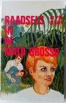 Beer Ad P M de; Illustrator: Vegter Jaap - Raadsels in de Mato Grosso