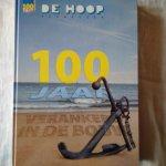 Hageman, Etienne & Roos, Jan - De Hoop Terneuzen 100 jaar. Verankerd in de bouw