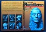 Jaxtheimer, Bodo W. - Modellieren. Arbeitstechniken, Abgußverfahren, Plastische Anatomie