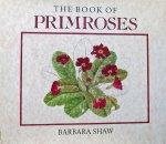 Barbara Shaw - The Book of Primroses