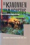 Tuchman, Barbara W. - de eerste oorlogsmaand ; De kanonnen van Augustus