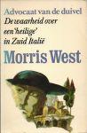 West, Morris - ADVOCAAT VAN DE DUIVEL - DE WAARHEID OVER EEN HEILIGE IN ZUID-ITALIË