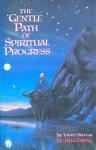 Taoist Master Ni, Hua Ching - The gentle path of spiritual progress; messages given by a buffalo rider, a man of Tao