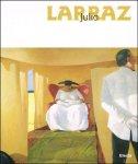 Vincenzo Sanfo (ed.), George s. Bolge (text). - Julio Larraz: Diary of the Soul.