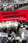 Paardekooper, Cees - Omstreden Normalisering / hoe de Vrije Universiteit veranderde in de lange jaren zeventig