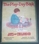 Evans Price, Margaret (designed by) - The Play-Day Book  Joys of Childhood Full of Toys that you can make and Dolls that you can dress