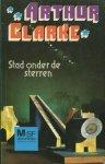 Clarke, Arthur C. - Stad onder de sterren