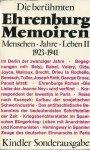 Numberger, H. - DIE BERÜHMTEN EHRENBURG MEMOIREN - MENSCHEN, JAHRE, LEBEN II, 1923-1941