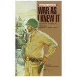 Harkins, Col. Paul D. - War as I knew it, The battle memoirs of 'Blood 'n Guts' George S.Patton Jr.