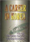 Jin-ku Kang - A CAREER IN KOREA (the inside story of Samsung Electronics)