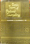 Clinebell, Howard J. jr. - Basic types of pastoral counseling; new resources for ministering to the troubled