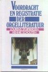 Stuifbergen, Lourens / Schouten, Hennie - Voordracht en registratie der orgelliteratuur