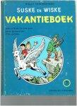 Vandersteen, W. - Suske en wiske vakantieboek / 7 / druk 1