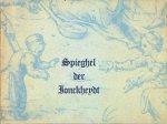 Freezer, Harriet - Spieghel der jonckheydt / 31 tekeningen uit de 16de tot de 19de eeuw / Ingeleid door Harriet Freezer