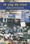 vertaald en ingeleid door Lodewijk Brunt & Dick Plukker - ik zag de stad, moderne hindi poezie, Met Devanagari-schrift