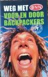 Kruizinga, M. / Croon, H. de / Weenink, A. - Weg met BNN / verhalen voor en door backpackers