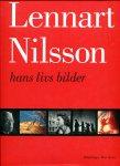 Forsell, Jacob; Petter Karlsson; Hasse Persson (ds4002) - Lennart Nilsson; hans livs bilder