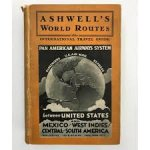 Luedecke, Kurt G. W. (ed.) - Ashwell's World Routes 1930 - International Travel Guide by Air, Land and Sea