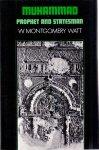 Watt, W. Montgomery (ds1291) - Muhammad / Prophet and Statesman