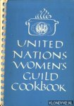 Diverse auteurs - United Nations womens guild cookbook. A collection of international recipes