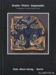 Gierlichs, Joachim - Drache, Phönix, Doppeladler: Fabelwesen in der islamischen Kunst