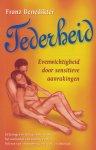 Benedikter, Franz - Tederheid / Evenwichtigheid door sensitieve aanrakingen