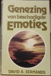 Seamands, David A. - Genezing  van beschadigde emoties