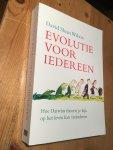 Wilson, David Sloan - Evolutie voor Iedereen - Hoe Darwins theorie je kijk op het leven kan veranderen