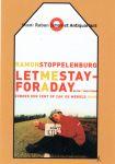 Stoppelenburg, Ramon - Prentbriefkaart: Letmestayforaday. Zonder een cent op zak de wereld rond