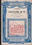 Vernère, Xavier - Cahiers d'un volontaire de 91, publiés pour la première fois par M.X. Gerin-Roze, son petit-fils