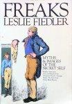 Fiedler, Leslie - Freaks; myths & images of the secret self