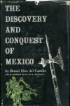 Díaz del Castillo, Bernal - THE DISCOVERY AND CONQUEST OF MEXICO