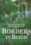 Eeghen-Elias, Florentine van tekst  & Heuff, Marijke fotografie - Borders in beeld .. 25 Sprankelende borders voor beginners en gevorderden