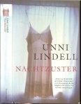 Lindell, Unni .. Vertaald door Carla Joustra - Nachtzuster .. Een ontknoping om in te lijsten