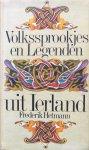 Hetmann, Frederik [Hettmann] - Volkssprookjes en legenden uit Ierland