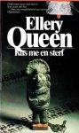 Queen, Ellery - Kus me en sterf