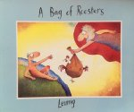 Leunig, Michael - A bag of roosters