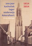 Delahaye, Guido (ds3002) - 200 jaar katholiek onderwijs Amersfoort